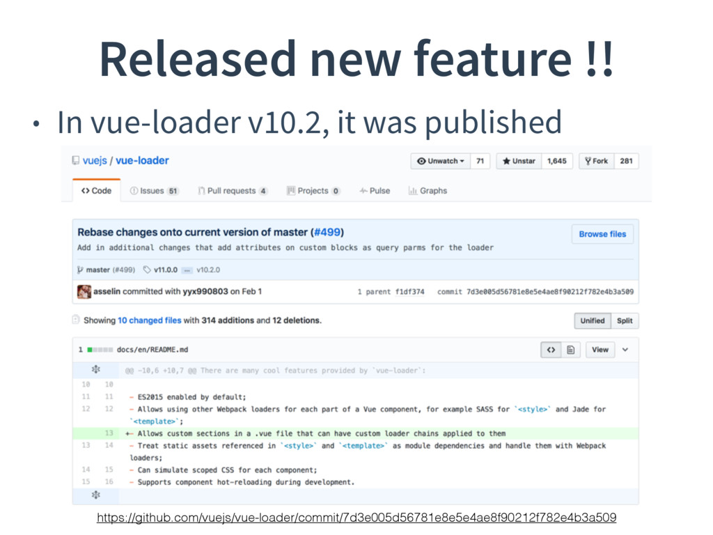 Released new feature !! • In vue-loader v10.2, ...