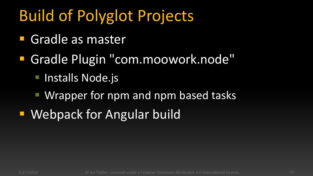 Build of Polyglot Projects  Gradle as master ...