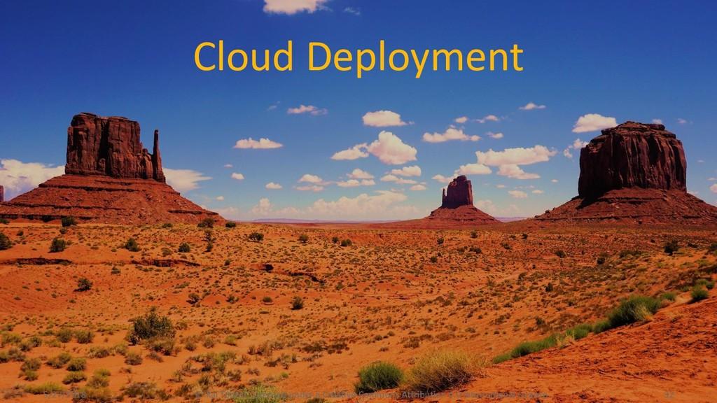 Cloud Deployment 5/27/2018 © Kai Tödter, Licens...