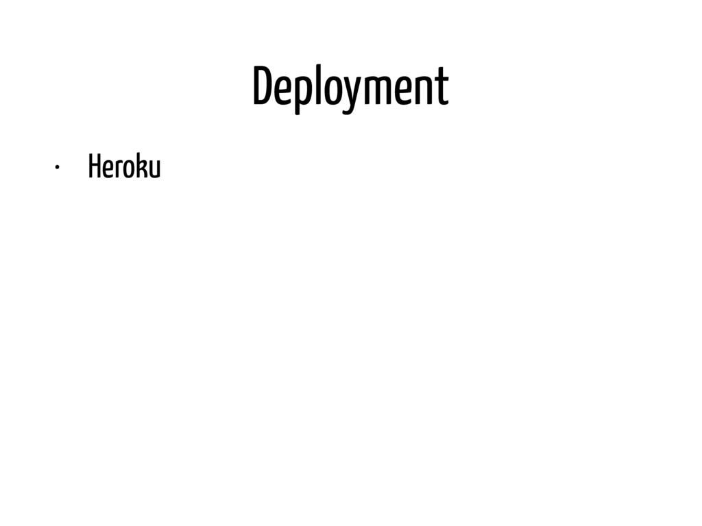 Deployment • Heroku • MasterProxy.