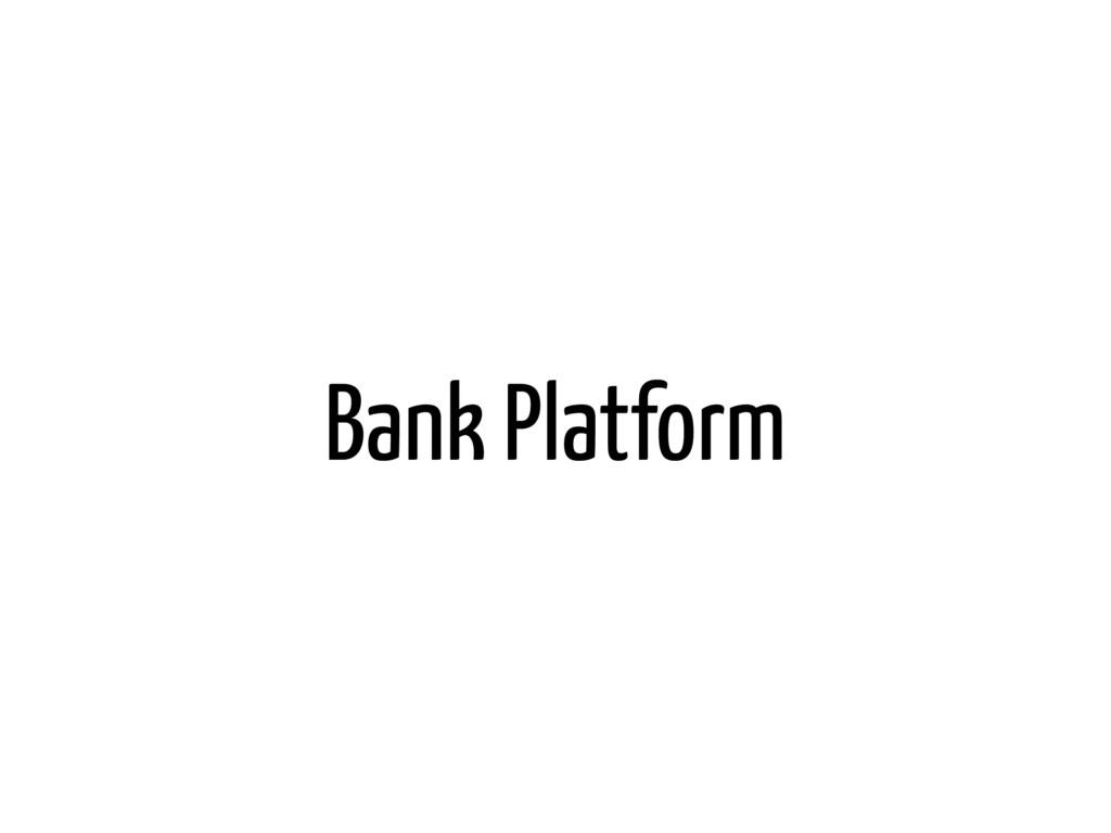 Bank Platform