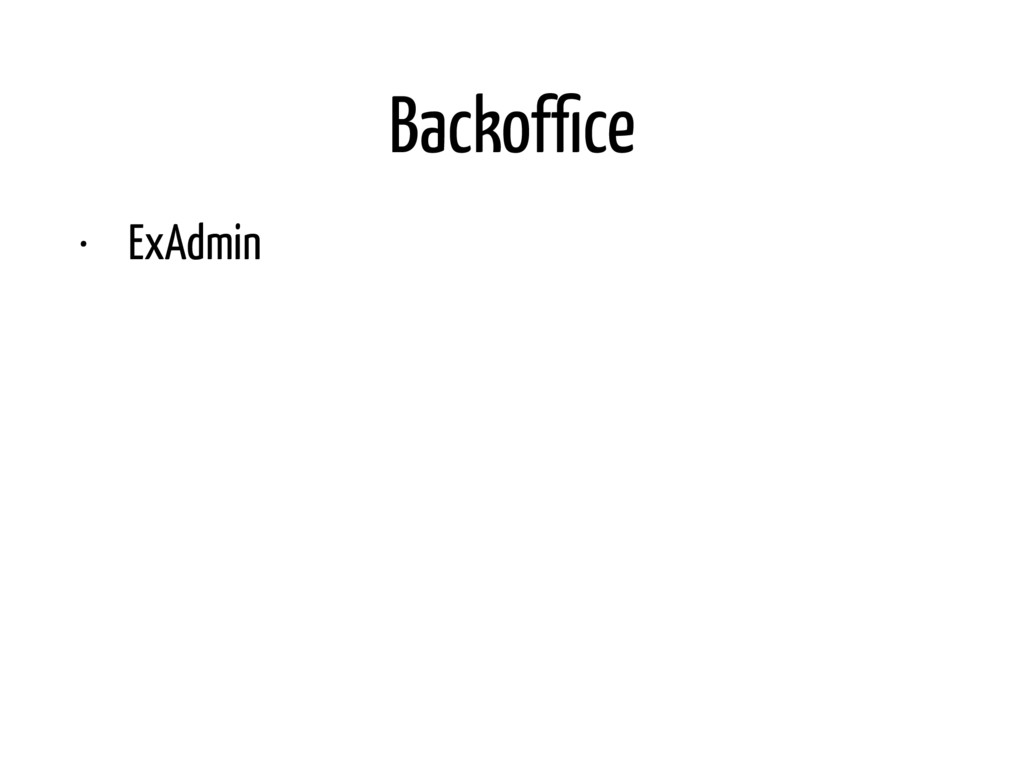 Backoffice • ExAdmin. Works with umbrellas out o...