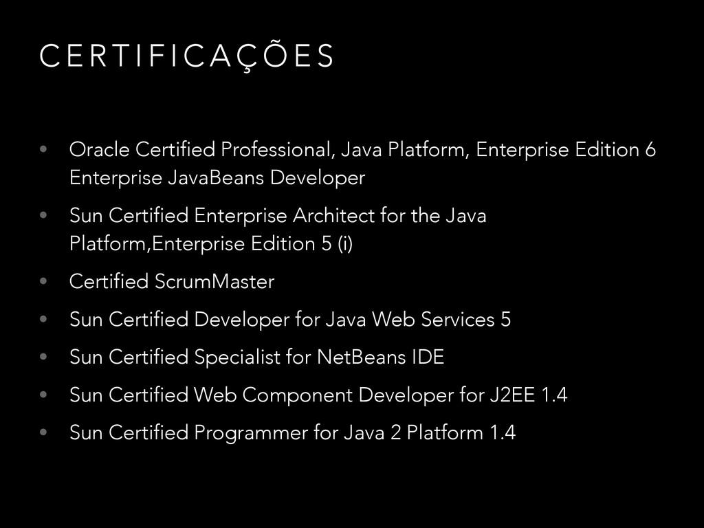 C E R T I F I C A Ç Õ E S • Oracle Certified Pr...