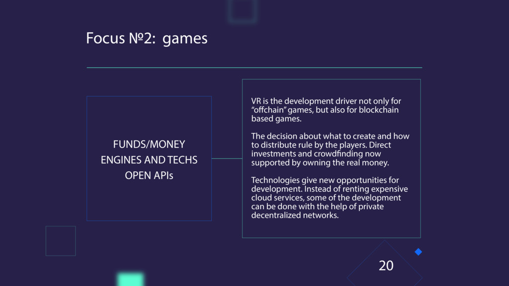 Focus №2: games FUNDS/MONEY ENGINES AND TECHS O...