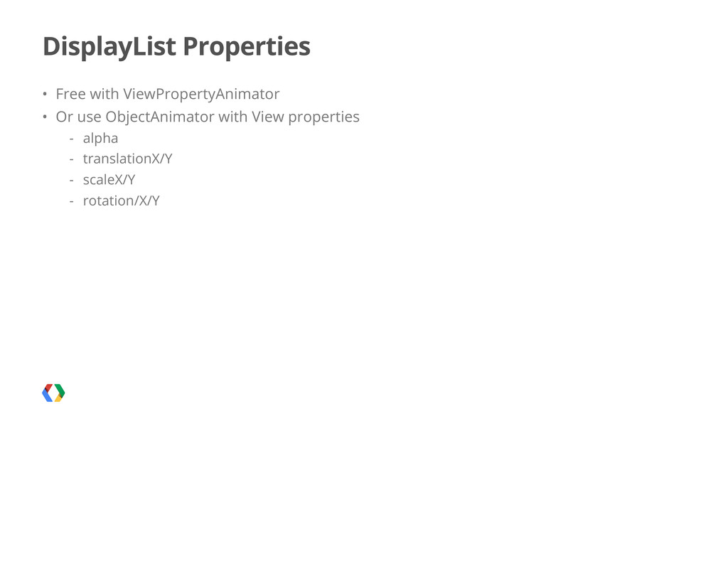 DisplayList Properties • Free with ViewProperty...