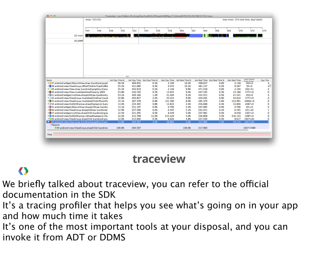 traceview We briefly talked about traceview, you...