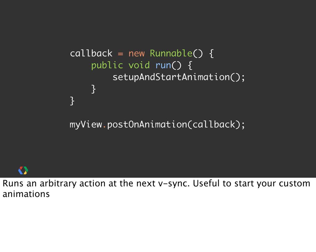 callback = new Runnable() { public void run() {...
