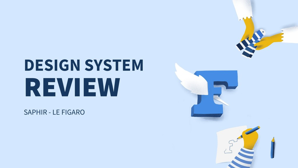 DESIGN SYSTEM SAPHIR - LE FIGARO REVIEW