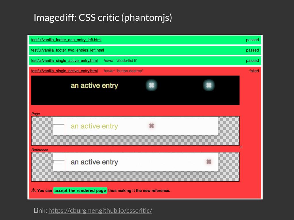 Imagediff: CSS critic (phantomjs) Link: https:/...