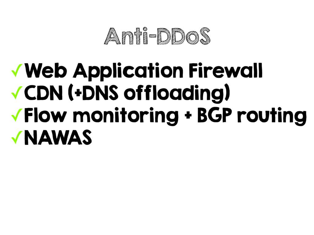 ✓Web Application Firewall ✓CDN (+DNS offloading...