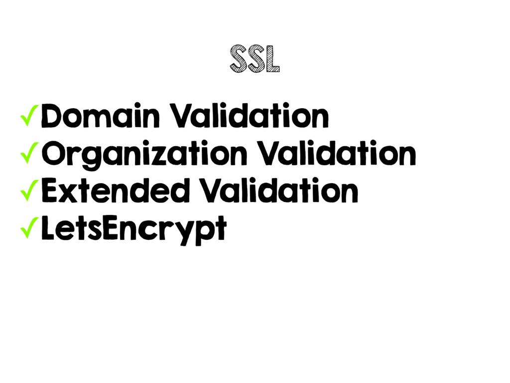 ✓Domain Validation ✓Organization Validation ✓Ex...