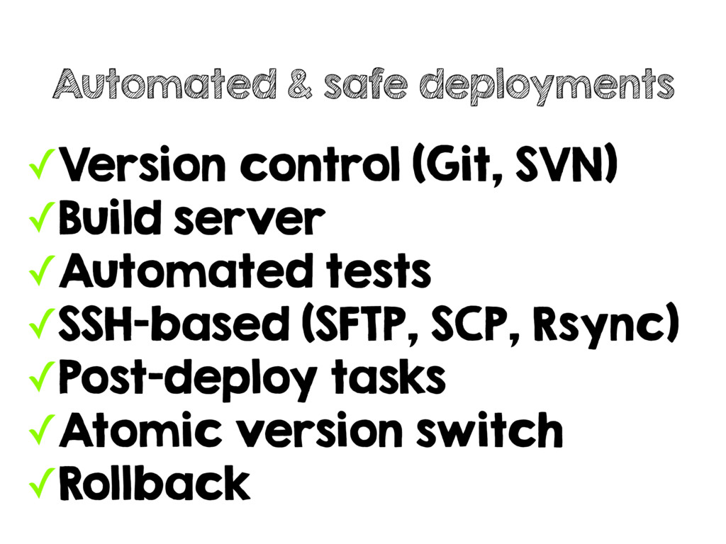 ✓Version control (Git, SVN) ✓Build server ✓Auto...