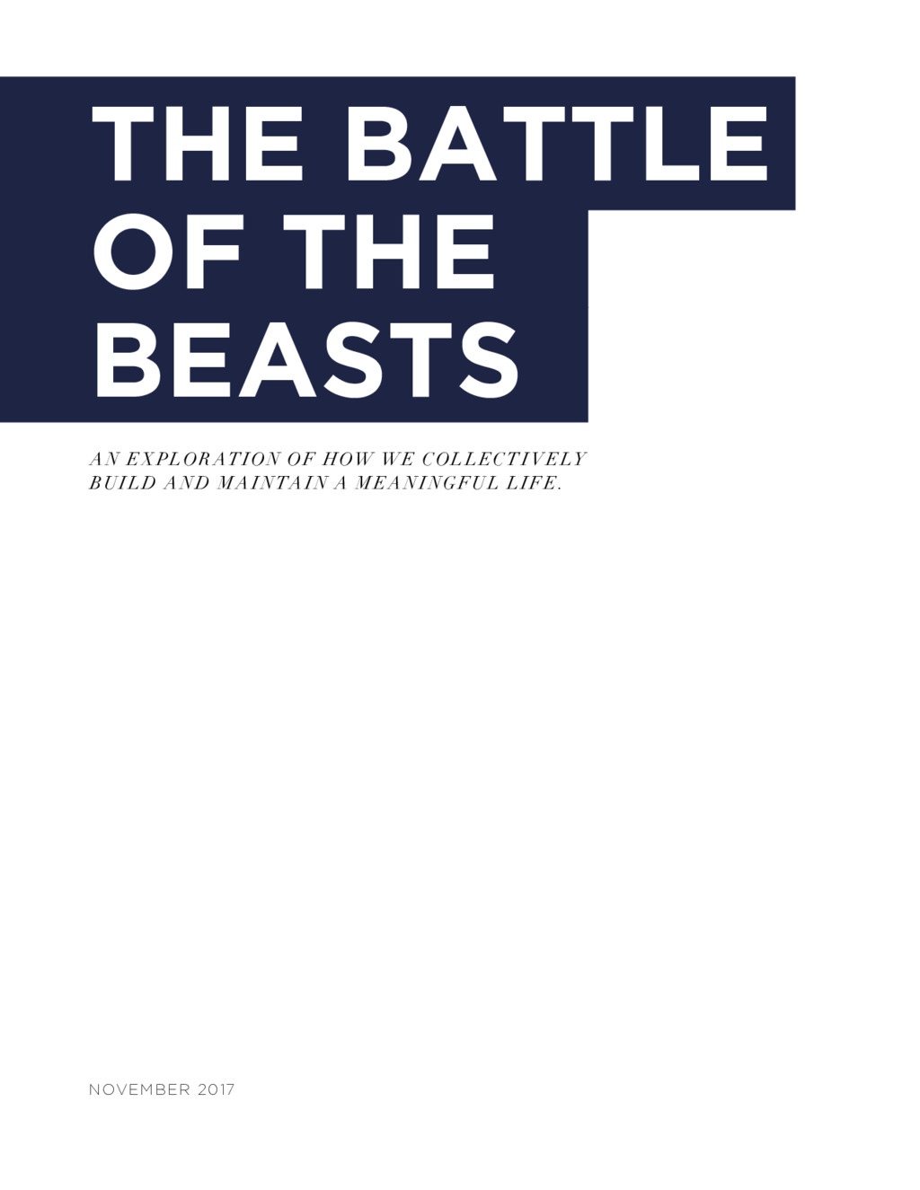 THE BATTLE OF THE BEASTS A N EX PLOR ATION OF H...