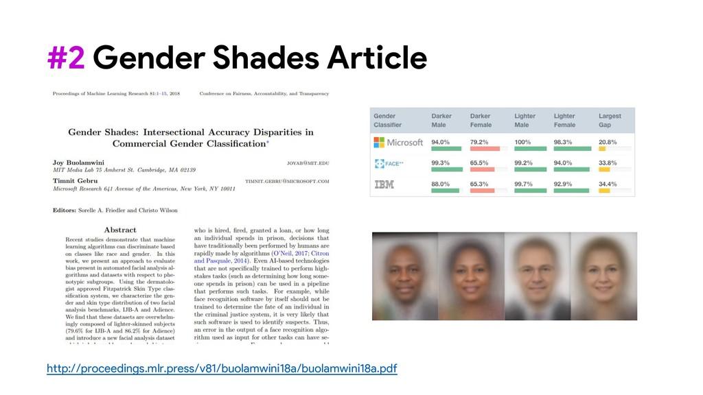 #2 Gender Shades Article http://proceedings.mlr...