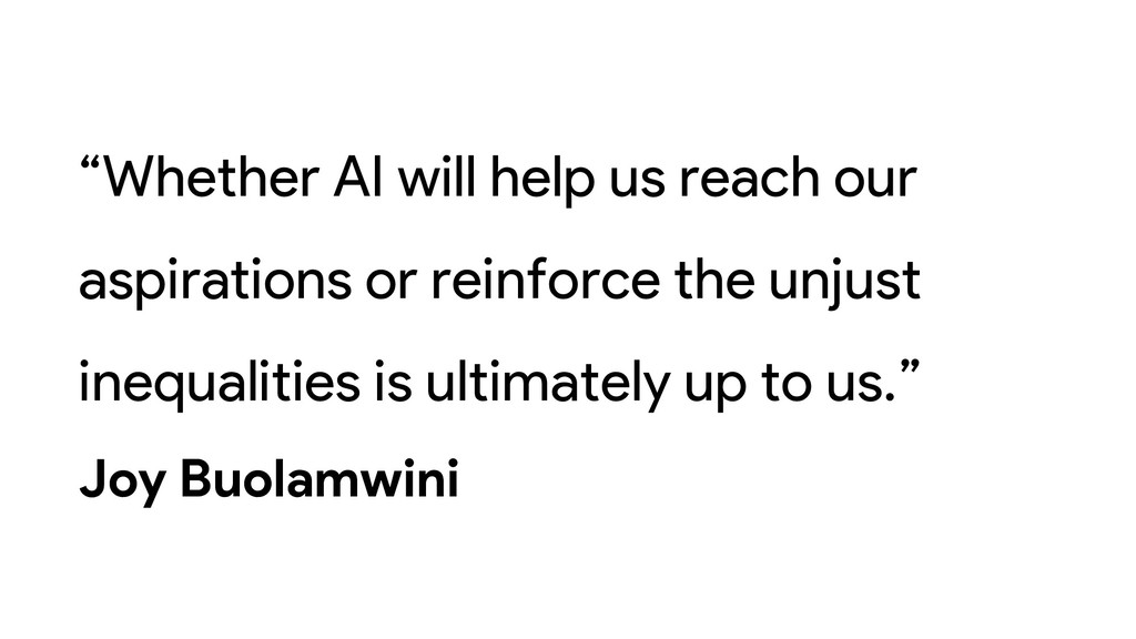 """""""Whether AI will help us reach our aspirations ..."""