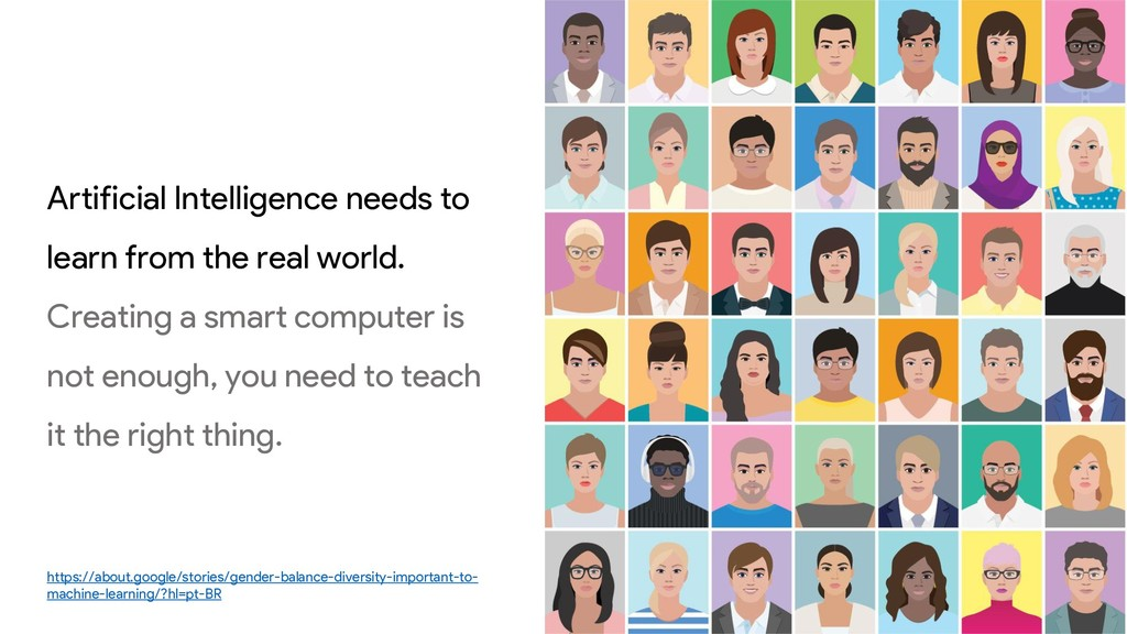 Artificial Intelligence needs to learn from the...