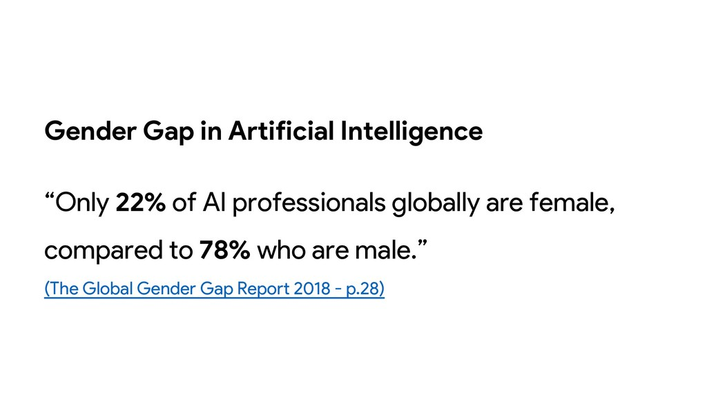"""Gender Gap in Artificial Intelligence """"Only 22%..."""