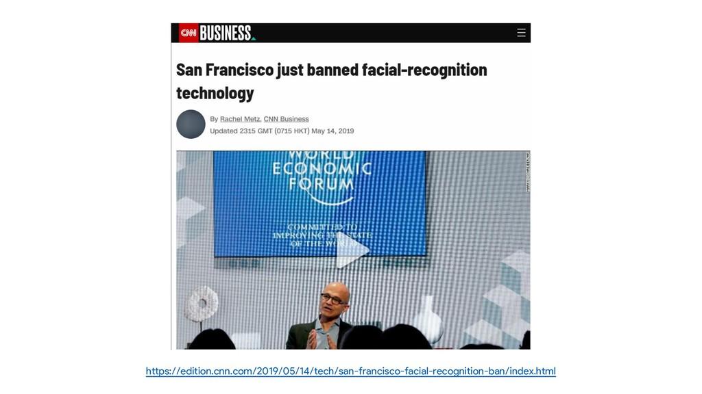 https://edition.cnn.com/2019/05/14/tech/san-fra...