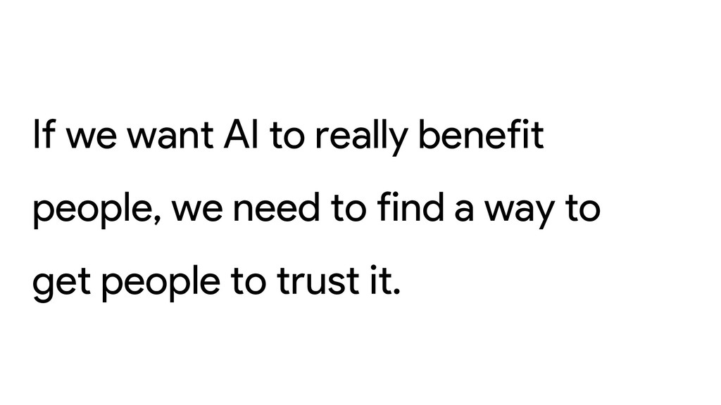 If we want AI to really benefit people, we need...