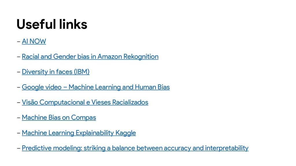 Useful links − AI NOW − Racial and Gender bias ...