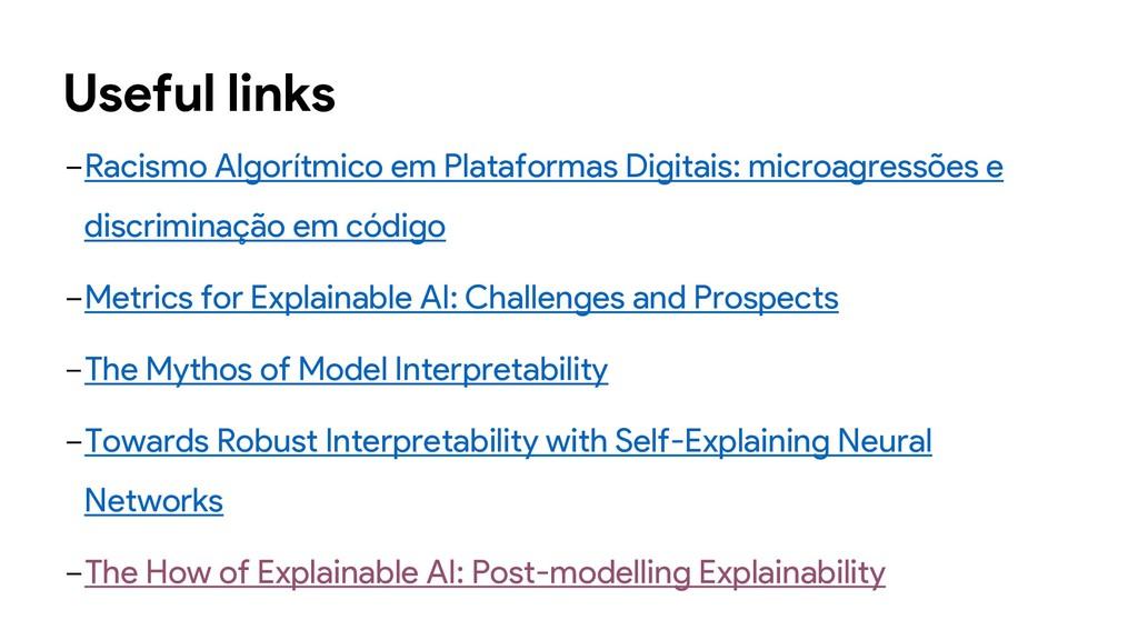 Useful links −Racismo Algorítmico em Plataforma...