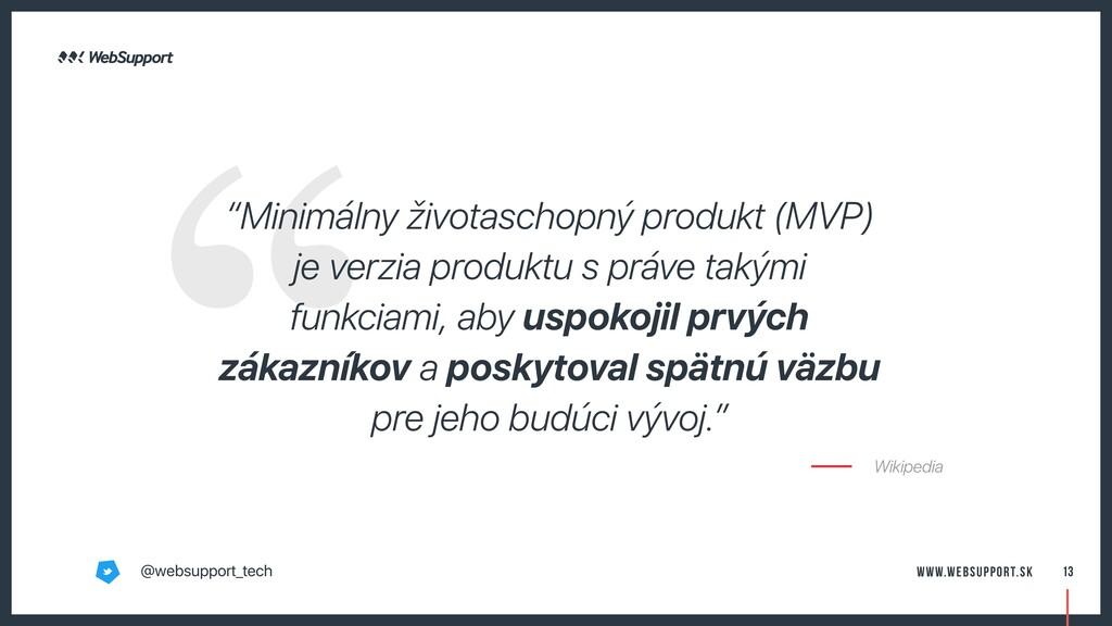 """""""Minimálny životaschopný produkt (MVP) je verzi..."""
