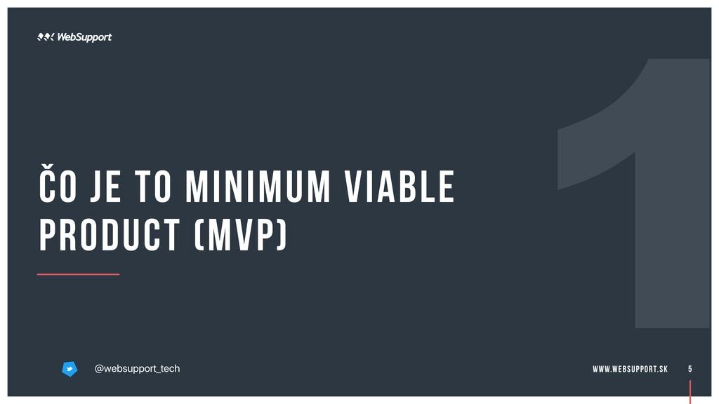 Čo je to Minimum viable product (MVP) 5 @websup...