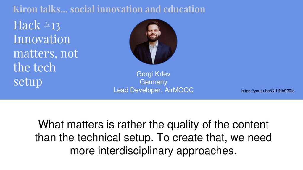 Hack #13 Innovation matters, not the tech setup...