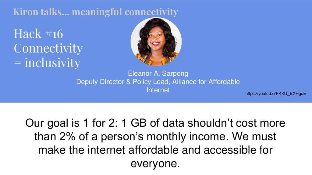 Hack #16 Connectivity = inclusivity Eleanor A. ...