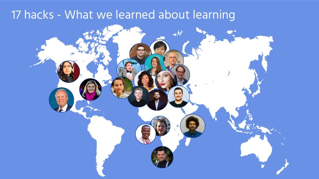 17 hacks - What we learned about learning