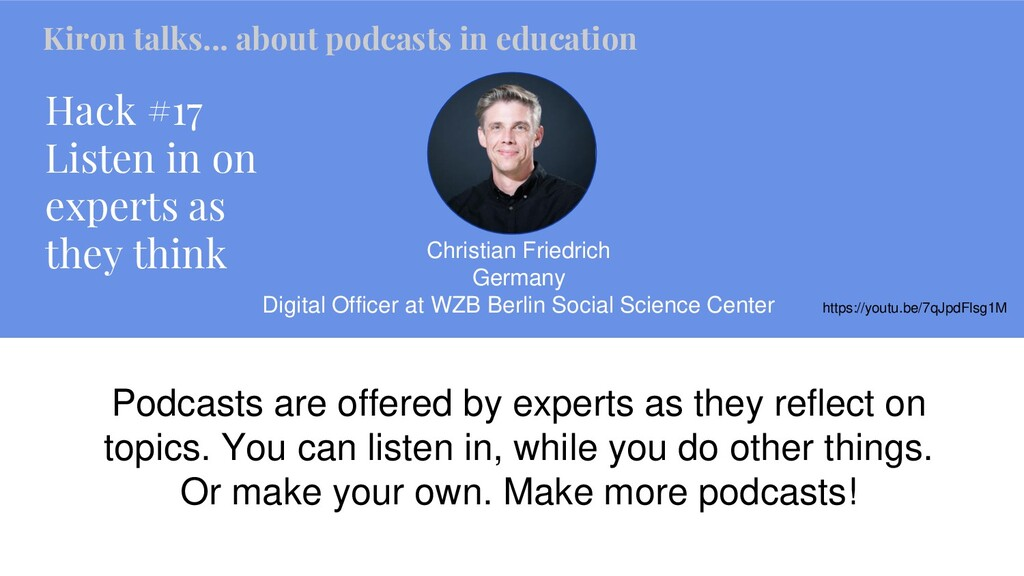 Hack #17 Listen in on experts as they think Chr...