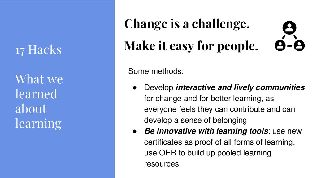 17 Hacks What we learned about learning Change ...
