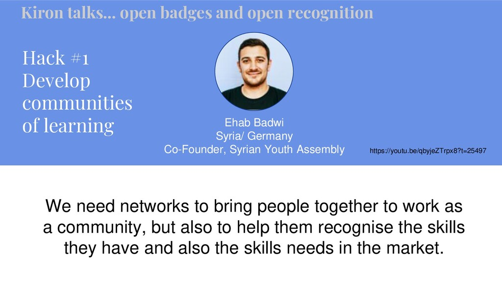 Hack #1 Develop communities of learning Ehab Ba...
