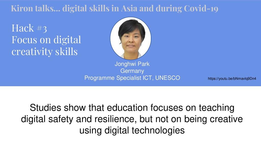Hack #3 Focus on digital creativity skills Jong...