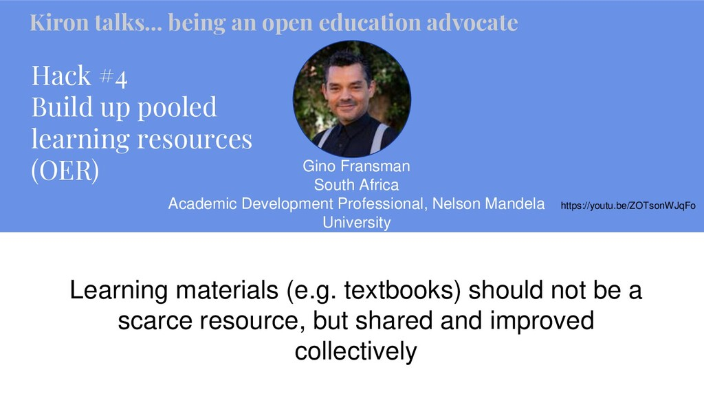Hack #4 Build up pooled learning resources (OER...