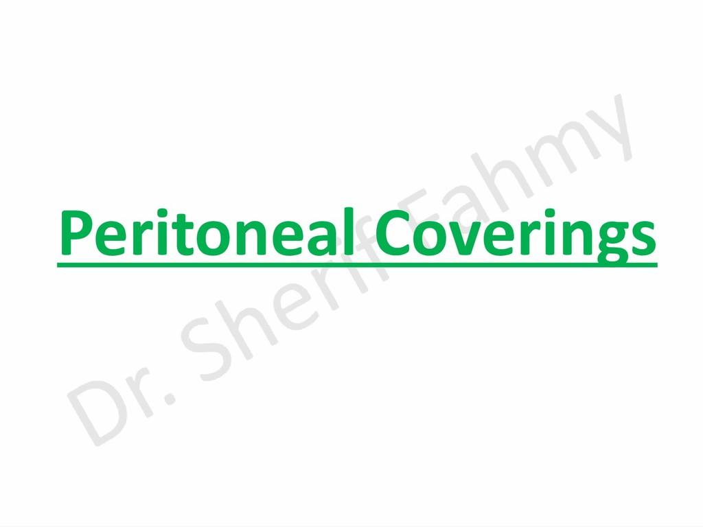 Peritoneal Coverings