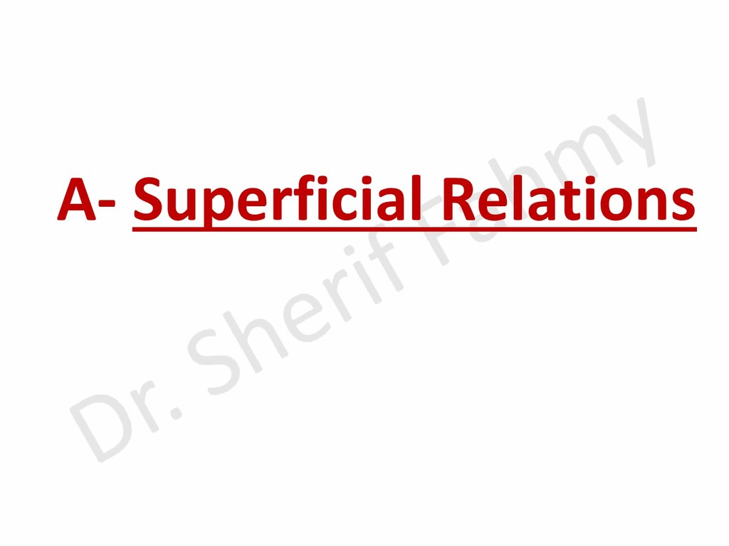 A- Superficial Relations