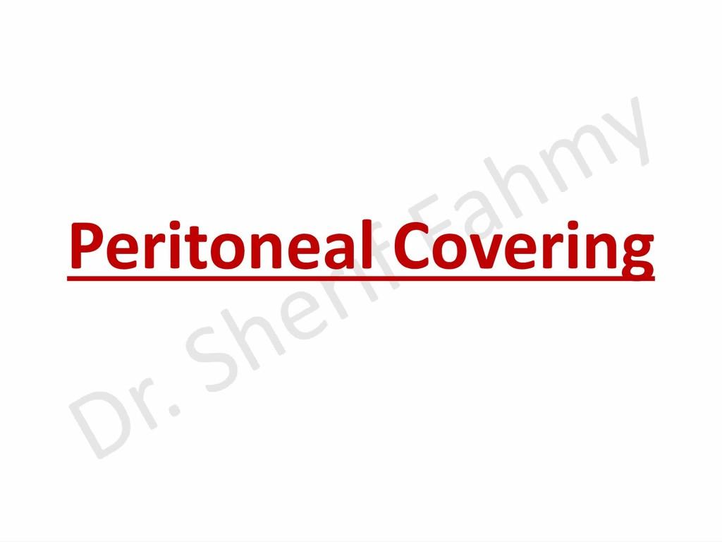 Peritoneal Covering