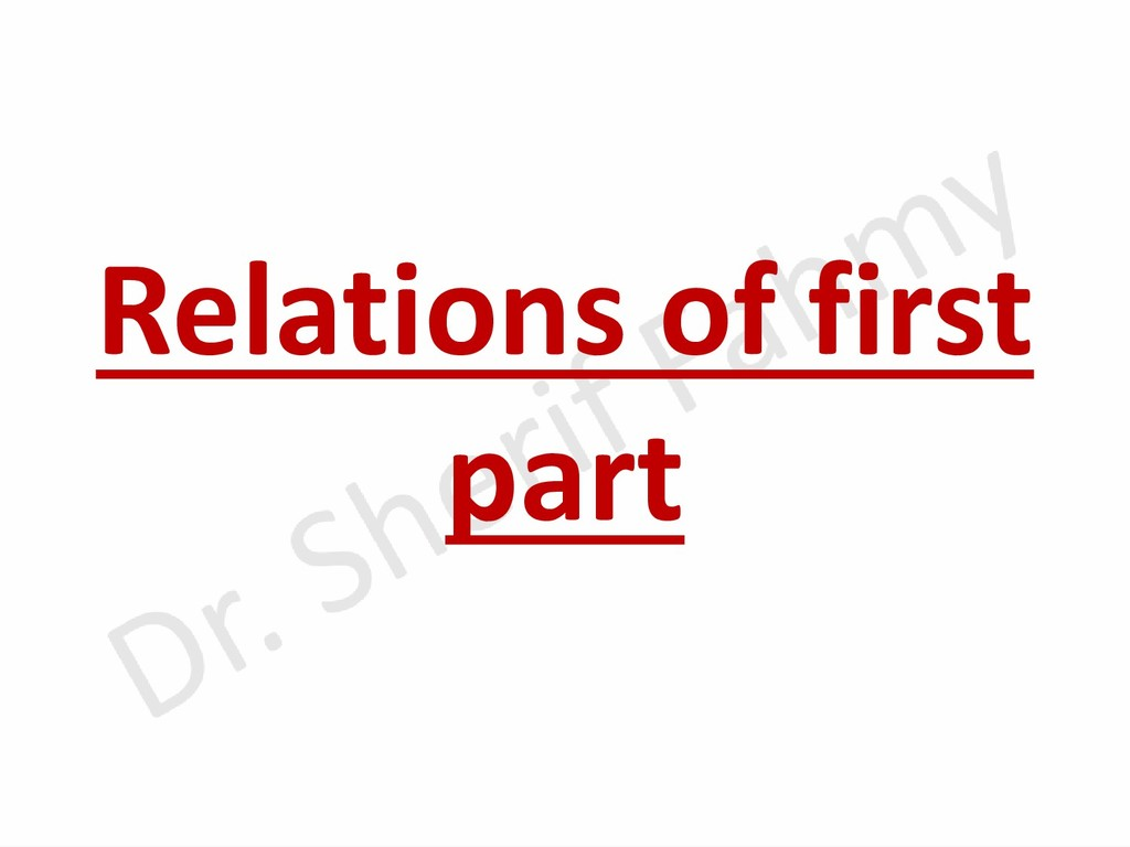 Relations of first part