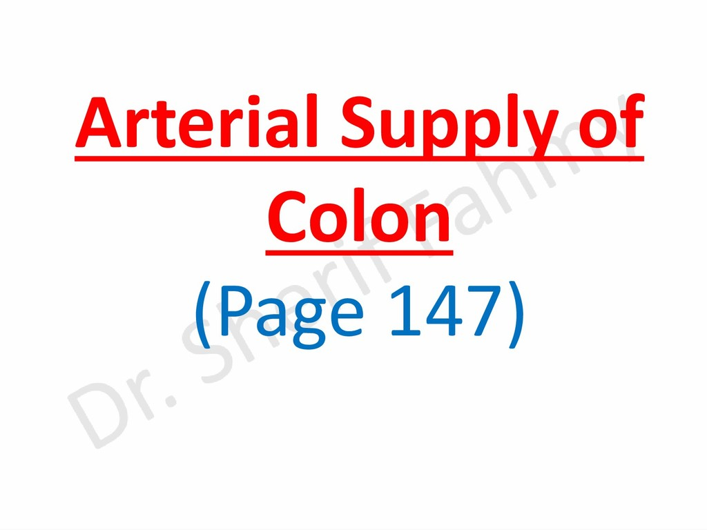 Arterial Supply of Colon (Page 147)