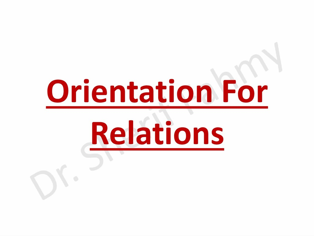 Orientation For Relations