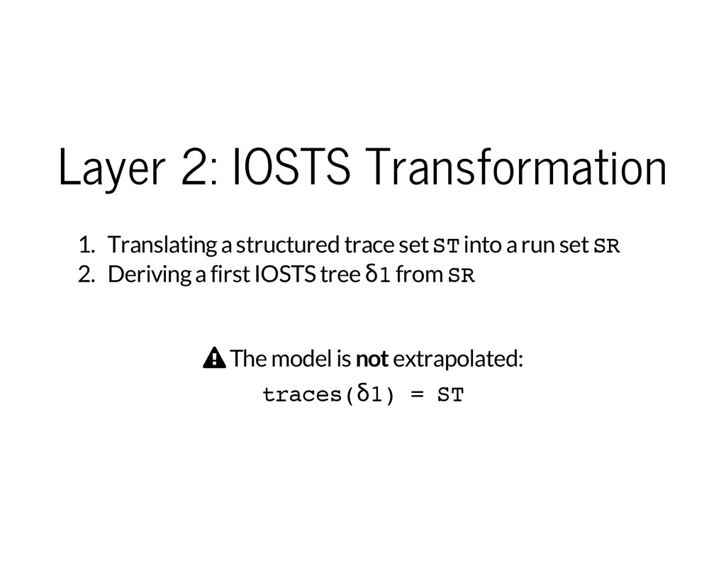 Layer 2: IOSTS Transformation 1. Translating a ...