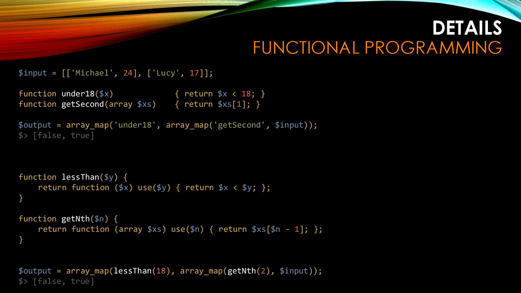 DETAILS FUNCTIONAL PROGRAMMING $input = [['Mich...