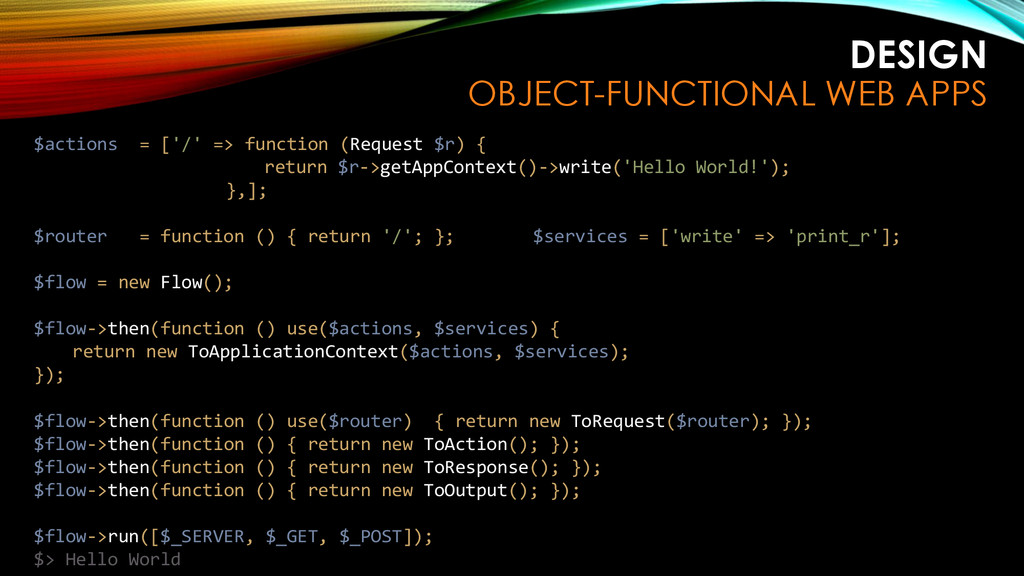 DESIGN OBJECT-FUNCTIONAL WEB APPS $actions = ['...