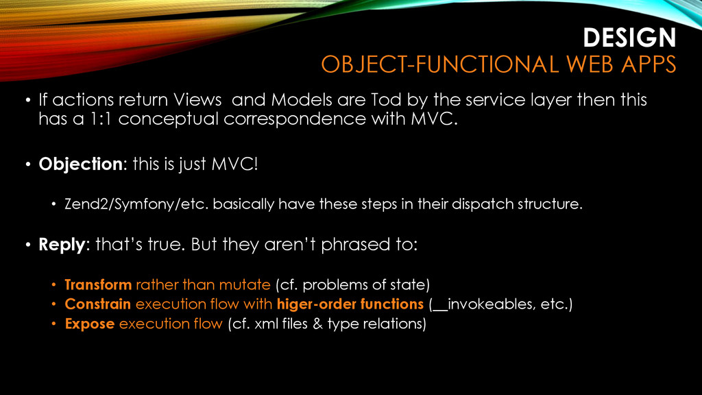 • If actions return Views and Models are Tod by...
