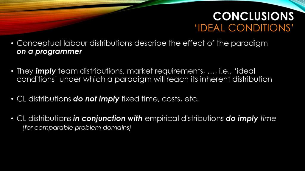 • Conceptual labour distributions describe the ...