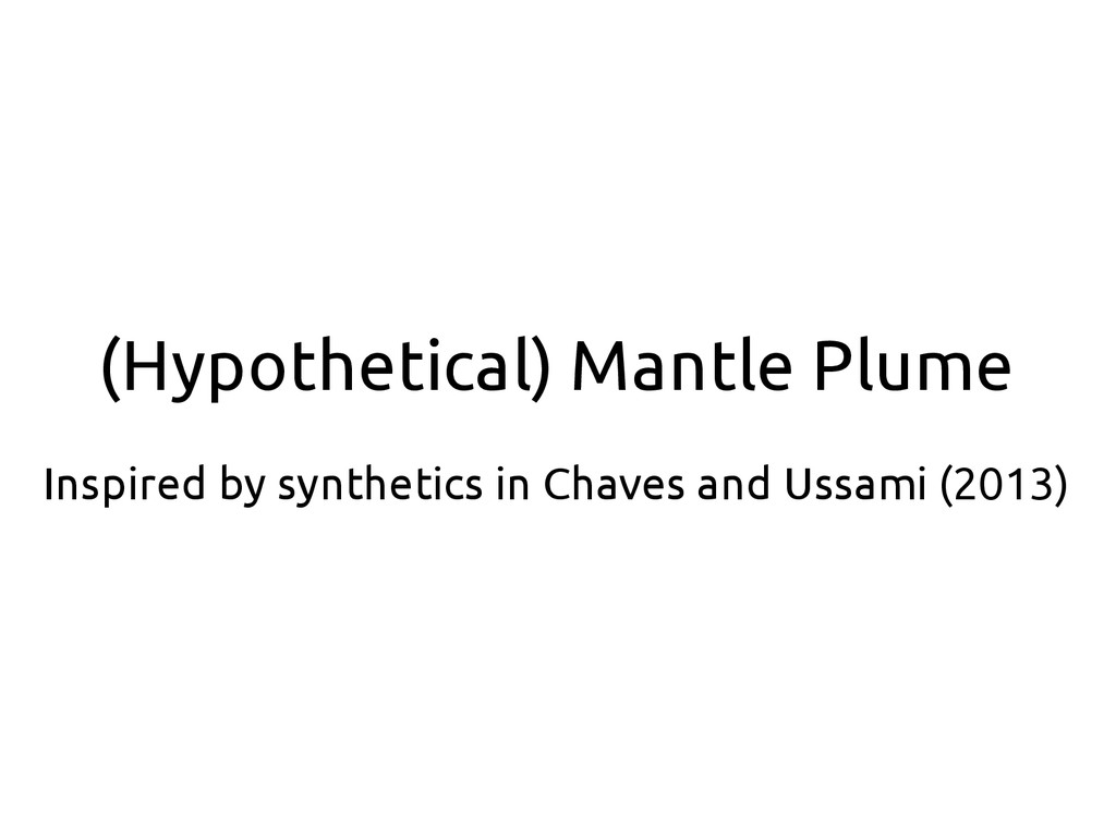 (Hypothetical) Mantle Plume Inspired by synthet...