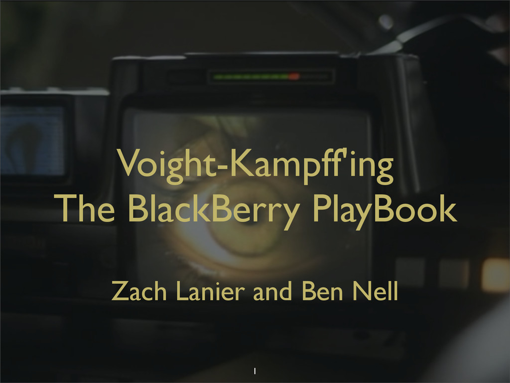 Voight-Kampff'ing The BlackBerry PlayBook Zach ...