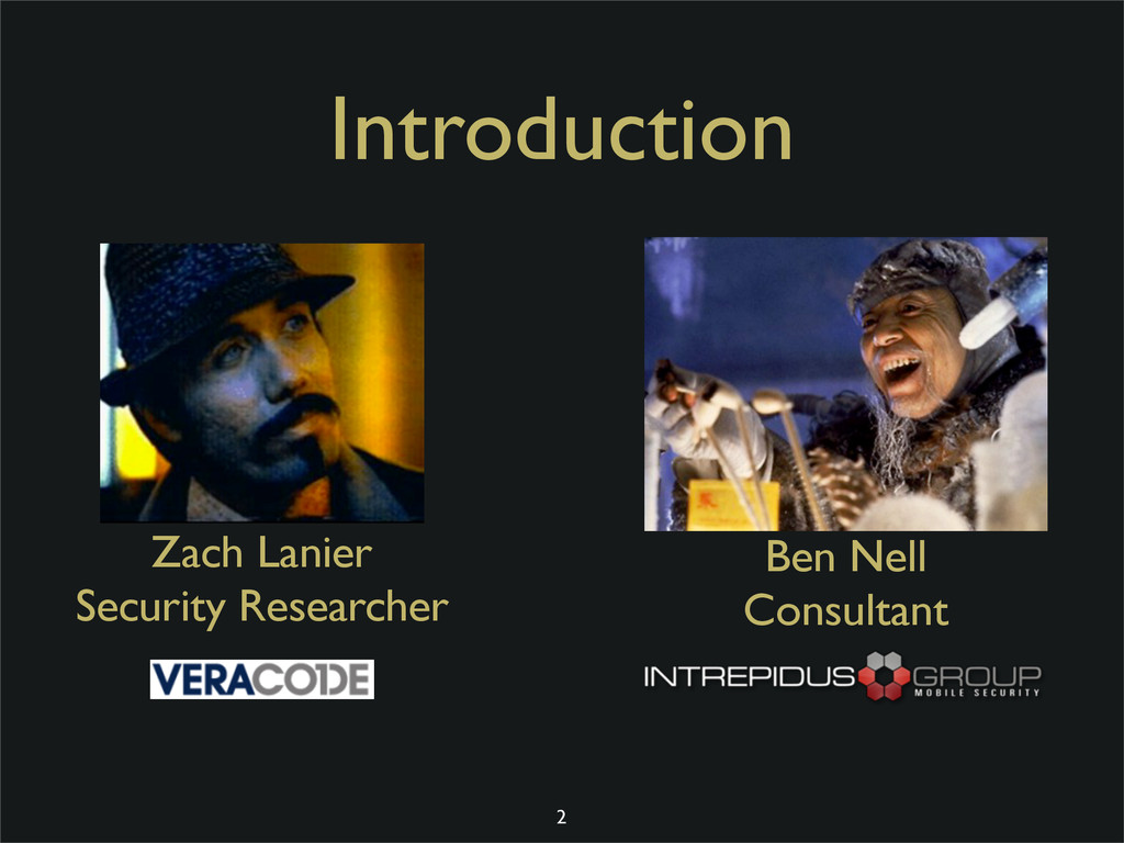 Introduction Zach Lanier Security Researcher Be...