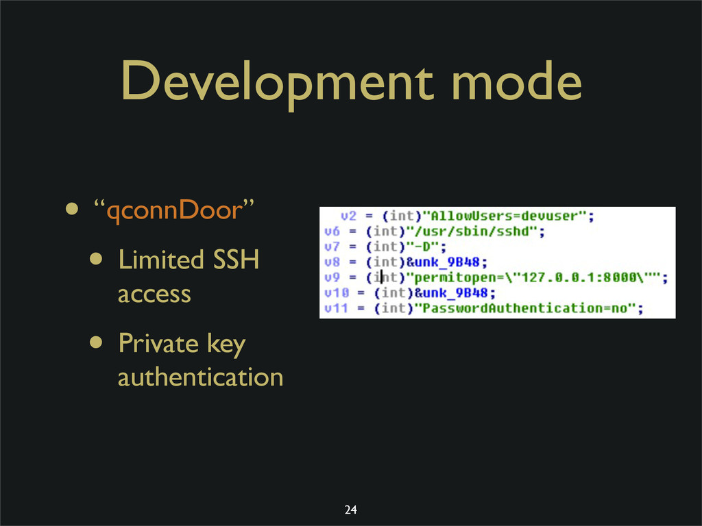 "Development mode • ""qconnDoor"" • Limited SSH ac..."